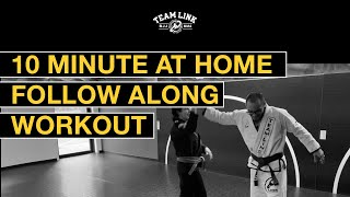 10 MINUTE AT HOME - FOLLOW ALONG - BJJ WORKOUT