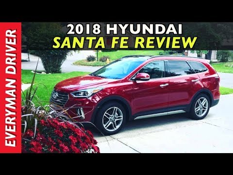 Watch This 2018 Hyundai Santa Fe Review On Everyman Driver
