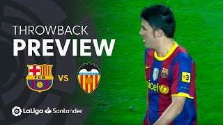 Throwback Preview: FC Barcelona vs Valencia CF (2-1)