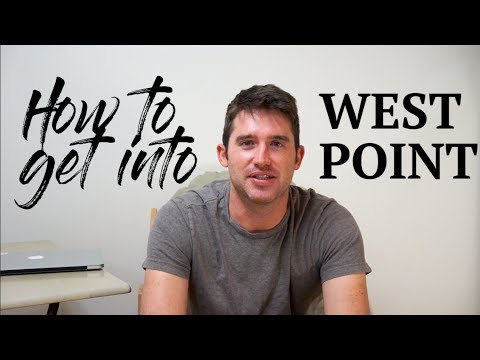 How To Get Into West Point (USMA)