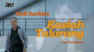 UCOK SUMBARA - KASIAH TALARANG