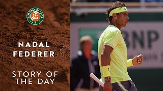 Story of the Day #8 - Rafael Nadal and Roger Federer | Roland-Garros 2019