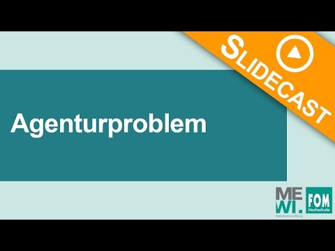 Agenturproblem | FOM Video Based Learning