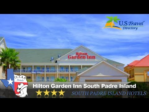 Hilton Garden Inn South Padre Island - South Padre Island Hotels, Texas