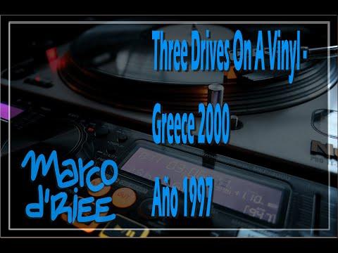 Three Drives On A Vinyl - Greece 2000 - 1997