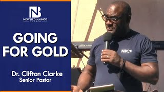 GOING FOR GOLD - Dr. Clifton Clarke
