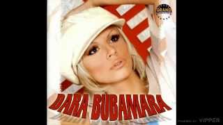 Dara Bubamara  Vero nevero  (Audio 2003)