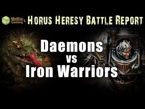 Iron Warriors vs Daemons Horus Heresy Battle Report Ep 41