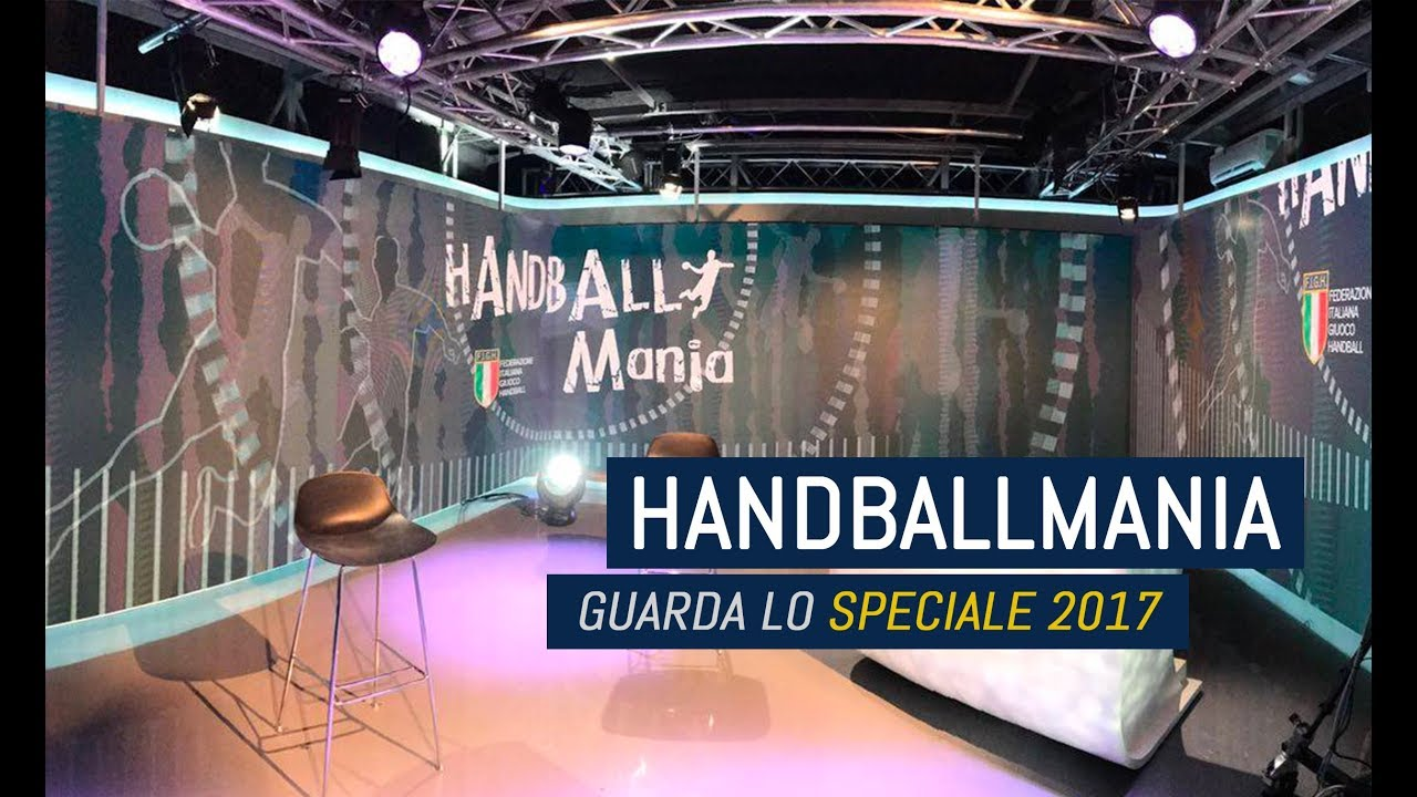 HandballMania - Speciale 2017 [27 dicembre]