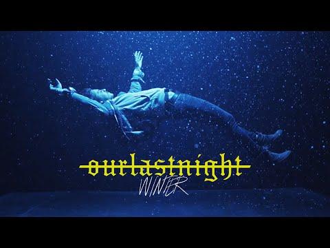 Смотреть клип Our Last Night - Winter