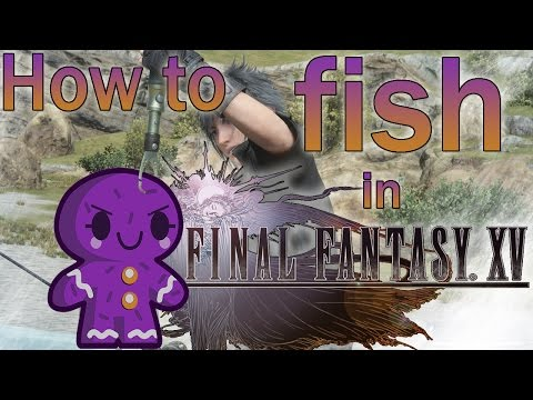 FFXV Fishing Guide - Perfect, No Durability Loss, How To