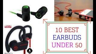 10 best earbuds under 50