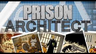Prison Architect 2 сезон часть 6 Тюремный архитектор. Новая тюрьма . Прохождение на русском