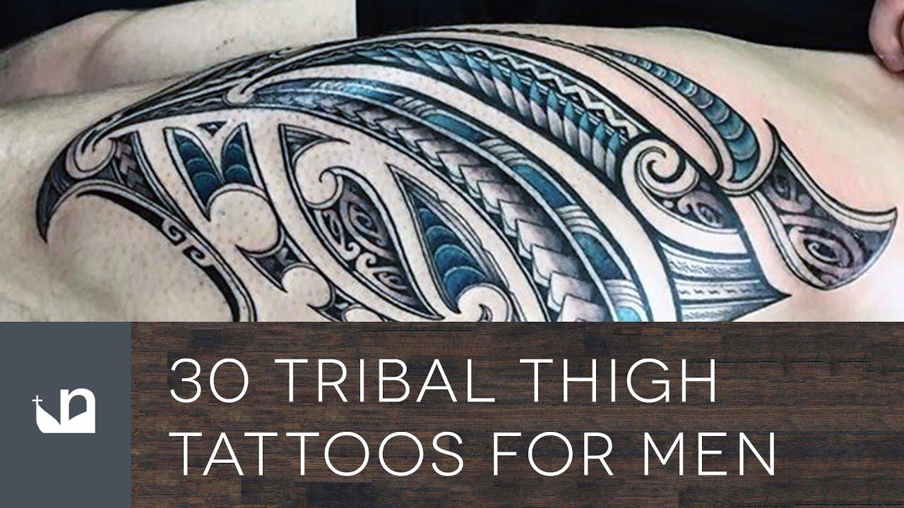 30 Tribal Thigh Tattoos For Men - YouTube