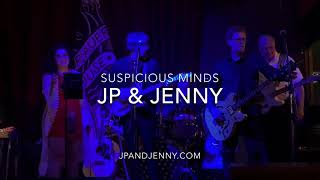 Suspicious Minds #JpandJenny #JennyVJames #JamesPaulLynch