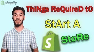 Things Required to Start A Shopify Store | Shopify For Beginners In Hindi | Earn Money Online