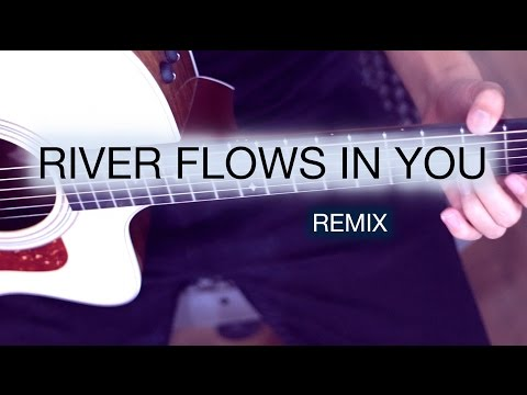 Yiruma - River Flows In You - REMIX Fingerstyle Guitar Cover by Harry Cho