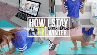 How I Stay Fit in the Winter & Tips to Get You Motivated! | Reese Regan
