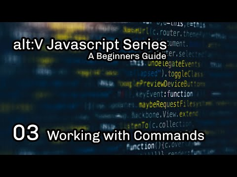alt:V JS Tutorial 3 - Working with Commands thumbnail