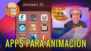 3 Apps para Animación 3D (iOS iPhone y Android)