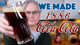 🔵 We Made 1886 Coca Cola Recipe