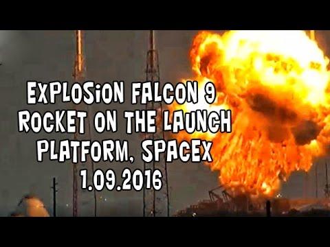 1.09.16 Взрыв. Explosion Falcon 9 rocket on the launch platform, SpaceX. Взрыв ракеты Falcon 9