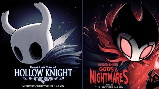 Hollow Knight OST + Gods \u0026 Nightmares