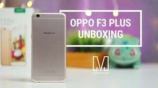 OPPO F3 Plus Unboxing
