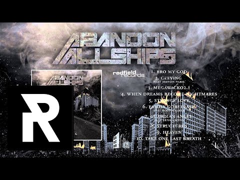 10 Abandon All Ships - Take One Last Breath