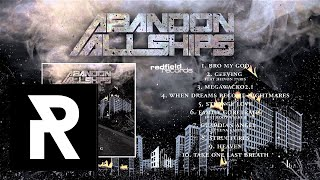 10 Abandon All Ships - Take One Last Breath