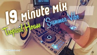 2015 Tropical House / Summer Vibe - mix #5 (Tez Cadey / Robin S / Kungs / Alex Adair)