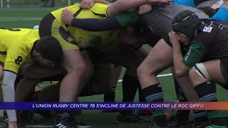 Yvelines | L'Union rugby centre 78 s'incline de justesse contre le ROC Giffois