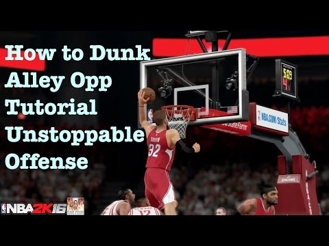 NBA 2K16 Tips How to Score. How to Alley Oop Dunk Perfect Offense. NBA 2K16 Review Tutorial #4