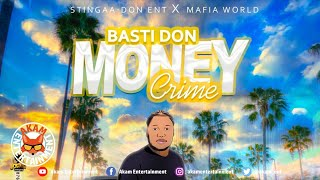 Basti Don - Money Crime - July 2020