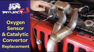 Oxygen Sensor and catalytic convertor replacement - Project TJ - Ep. 19