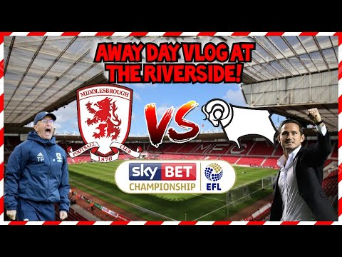 DERBY FANS GOING MENTAL AT THE RIVERSIDE😱 | MIDDLESBROUGH VS DERBY COUNTY AWAY DAY VLOG 🔥SCENES🔥