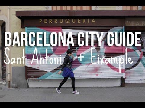 Barcelona City Guide: Sant Antoni + Eixample