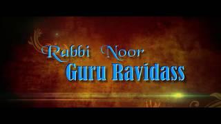 2019 new guru ravidass ji  Rabbi noor Guru Ravidass   by sanghal creations