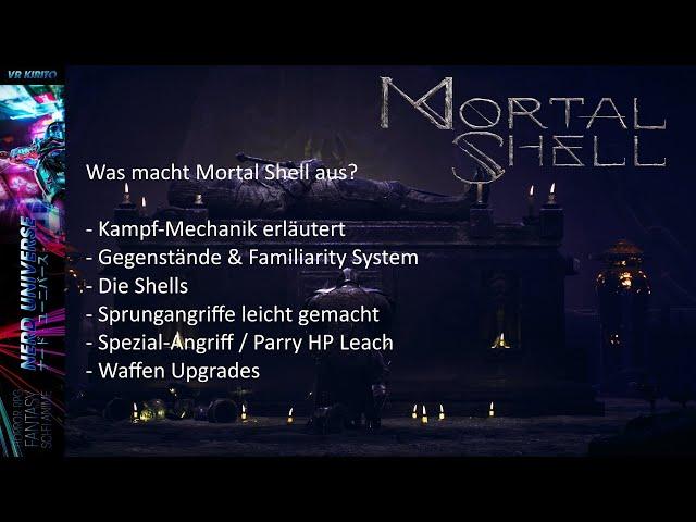 Mortal Shell ☬ Kampfmechanik, Hardening, Familiarity, Shells, Spezialangriffe, Parry, Upgrades ☬