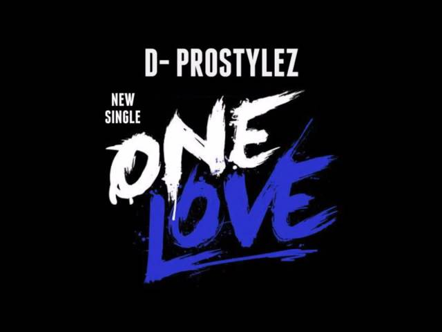 "D prostylez ""One Love"" prod by Young Tzar"