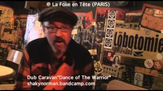 "Shaky Norman - Dub Caravan ""Dance of the Warrior"""