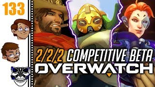 Let's Play Overwatch Part 133 - 2/2/2 Beta Competitive: Oh Right, I Used to Heal and Tank