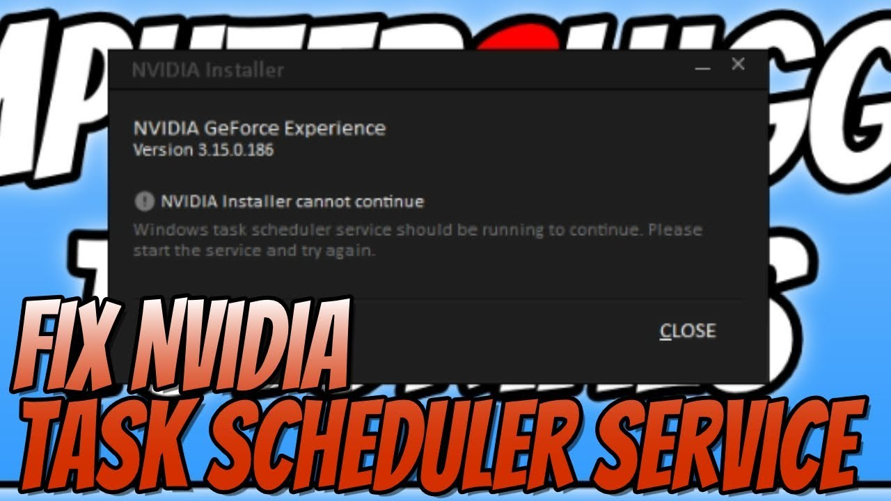 How To FIX Nvidia Cannot Continue Task Scheduler Service Not Running  Tutorial
