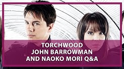 Torchwood Q&A with John Barrowman and Naoko Mori