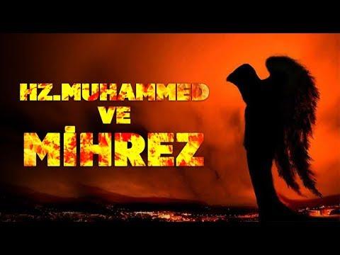 Hz.Muhammed ve Şeyta'nın Oğlu Mihrez!