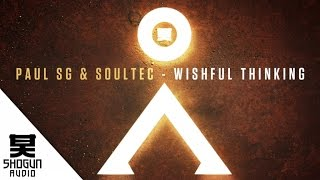 Paul SG & Soultec - Wishful Thinking