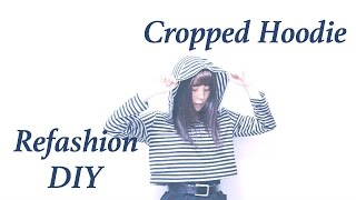 Refashion DIY Cropped Hoodie // 古着リメイク ✂️ クロップフーディーの作り方ㅣmadebyaya