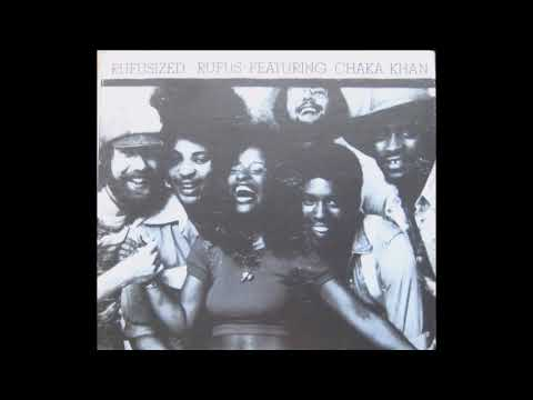 Rufusized 1974 - Rufus Feat. Chaka Khan
