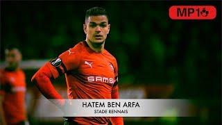 HATEM BEN ARFA - STADE RENNAIS - THE MAGICIAN - 2019 -