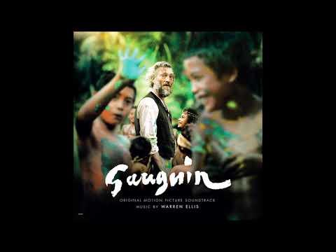 Gauguin Soundtrack - Tehura - Warren Ellis